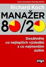 Kniha Manažer 80/20 - Dosáhněte co nejlepších výsledků s co nejmenším úsilím